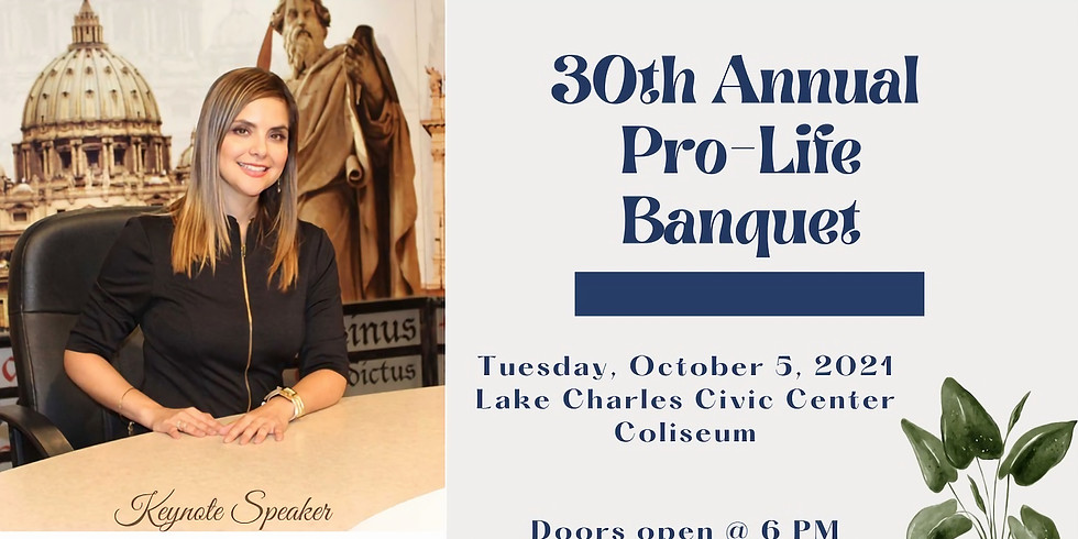 30th Annual PRO-LIFE BANQUET