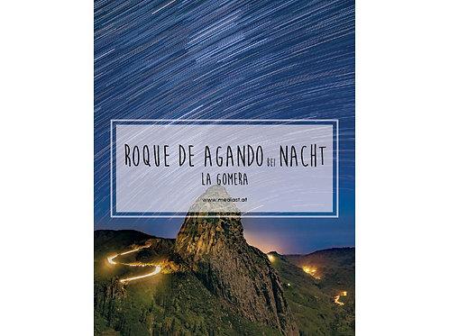 Roque de Agando bei Nacht / 70x50cm
