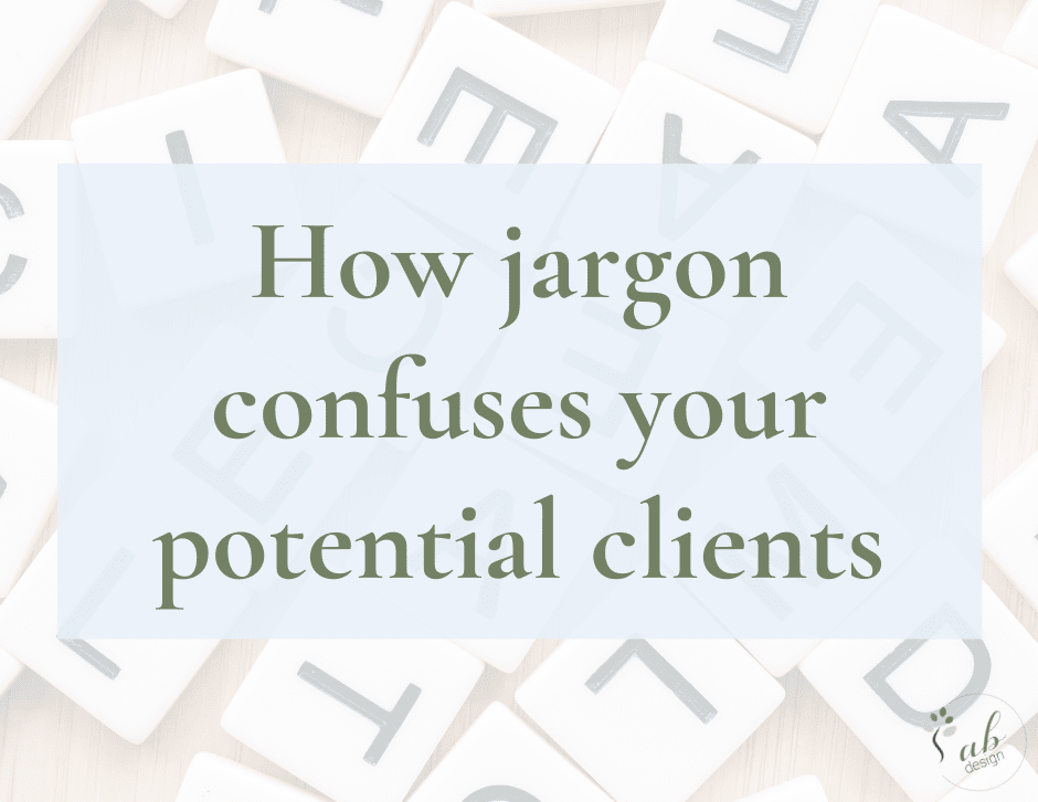 How jargon confuses your potential clients