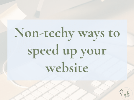 Non-techy ways to speed up your website