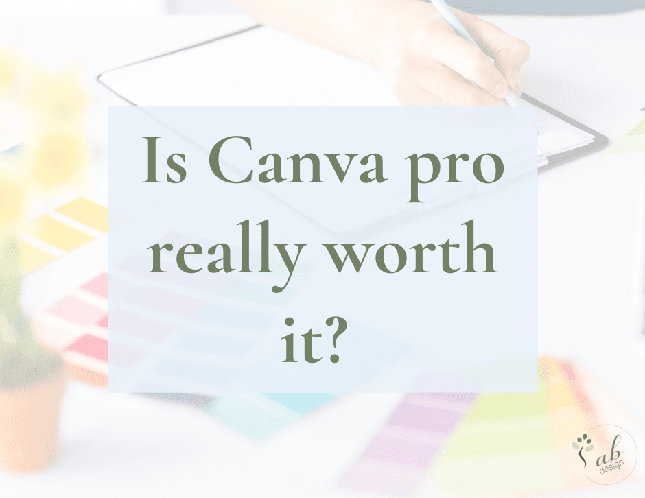 Is Canva pro really worth it?