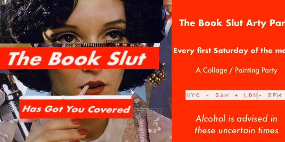 The Book Slut Artsy Party: Volume 2