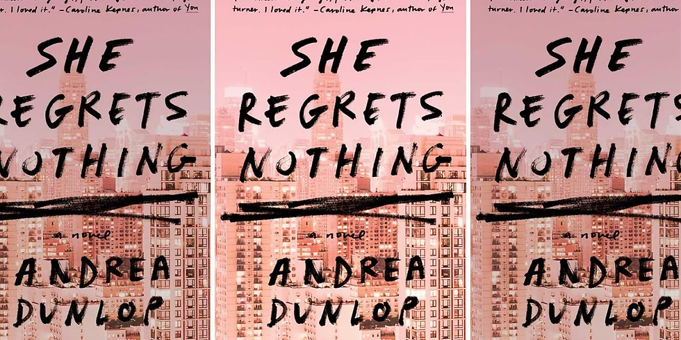She Regrets Nothing by Andrea Dunlop - ON WEDNESDAY'S WE READ PINK (1)