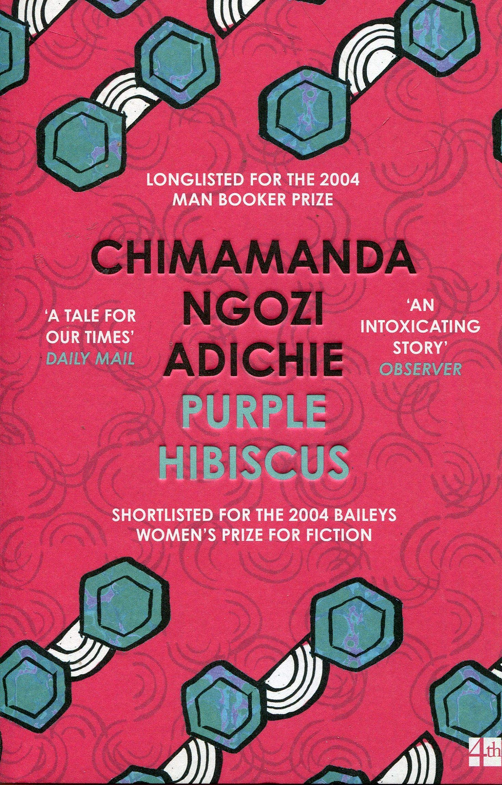 Purple Hibiscus By Chimamanda Ngozi Adichie 336 pages. 2005. : the book slut 4th estate books 4thestate harper collins harpercollins uk thebookslut book reviews nigerian authors