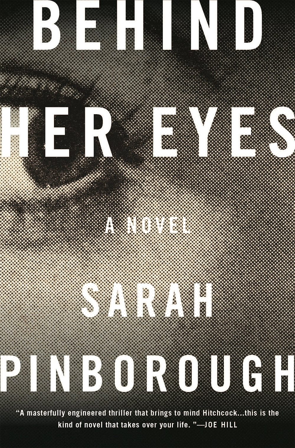 Behind Her Eyes by Sarah Pinborough : the book slut book reviews, best thriller thebookslut