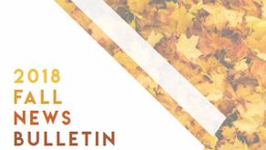 2018 Fall News Bulletin