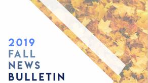 2019 Fall News Bulletin