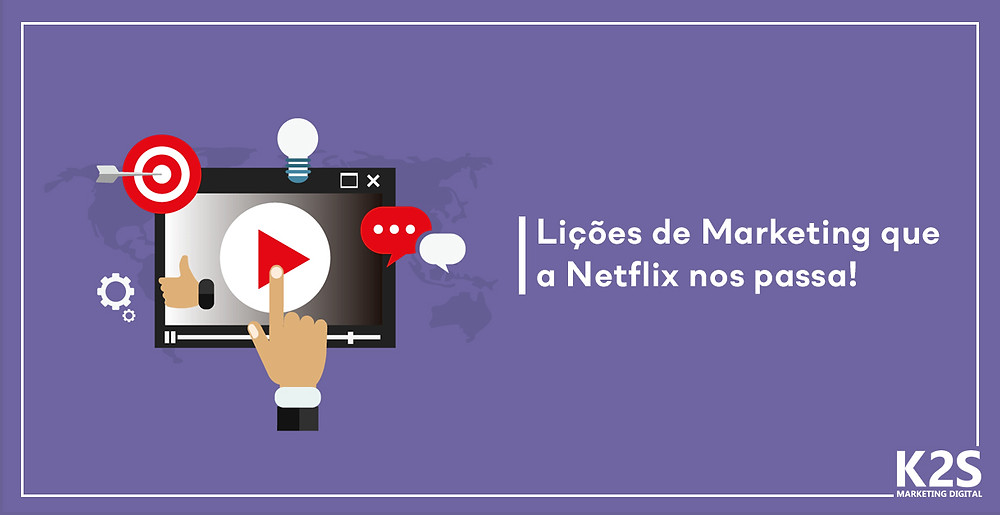 Lições de Marketing que a Netflix nos passa!