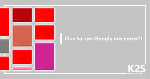 Que tal um Google das cores?