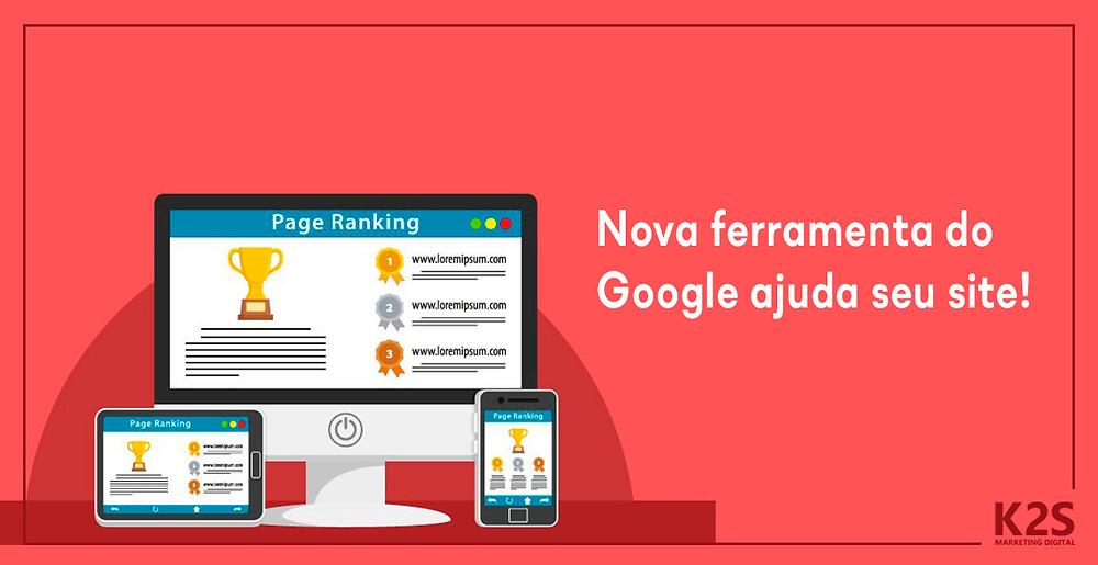 Nova ferramenta do Google ajuda seu site!