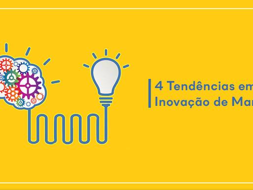 4 tendências em inovação de Marketing