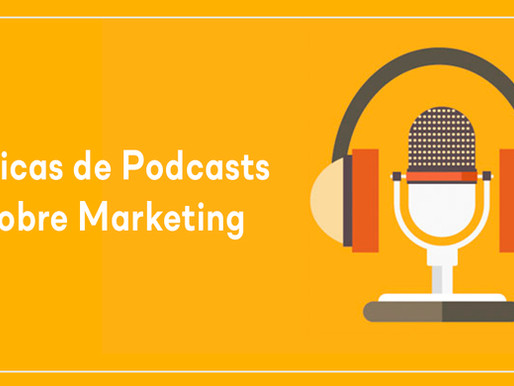 3 dicas de Podcasts sobre Marketing