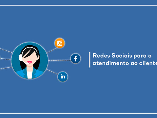 Redes Sociais para o atendimento ao cliente? SIM!!