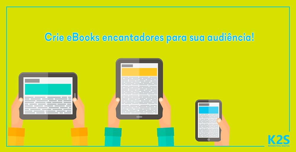 Crie Ebooks encantadores para sua audiência