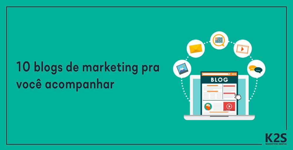 10 blogs de marketing pra você acompanhar!