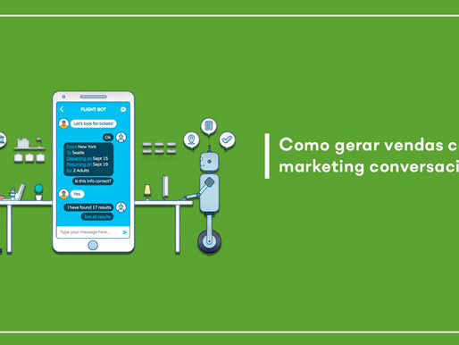 Como gerar vendas com o marketing conversacional?
