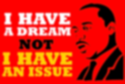 I have Dream Martin Luther King Jr