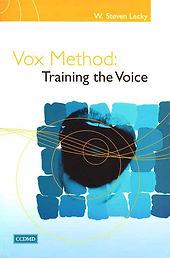 Vox Method: Training the Voice by W. Steven Lecky | Vox Books
