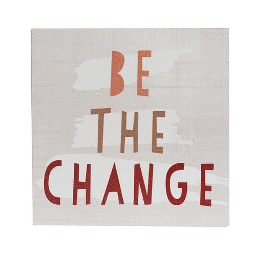 Be the change - Block Talk