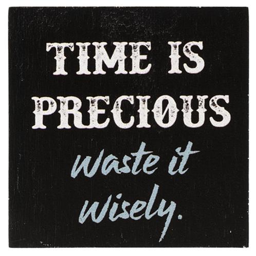 Block Talk - Time is precious