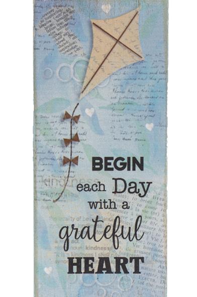 Begin each day with a grateful heart - Block Talk