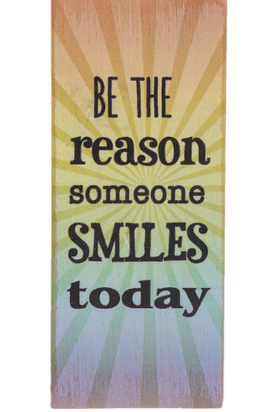 Be the reason someone smiles today - Block Talk
