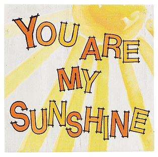 Block Talk - You are my Sunshine.png