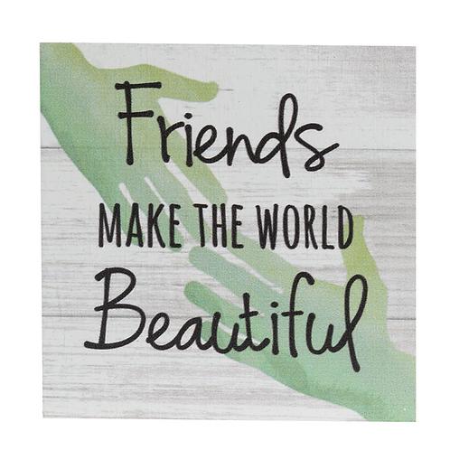 Friends make the world beautiful - Block Talk