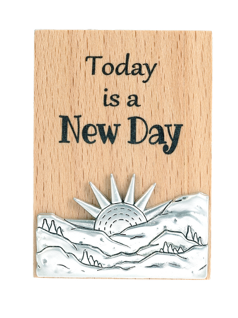 Magnet Plaque - Today is a new day
