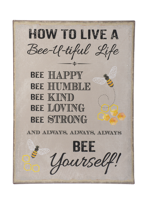Sign - How to live a BEE-U-TIFUL life