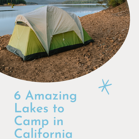 6 Amazing Lake Camping Spots in Northern California