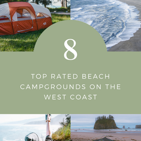 8 Camping Spots on the West Coast with Stunning Beach Views
