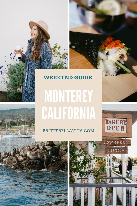 Weekend Travel Guide to Monterey California brittsbellavita.com