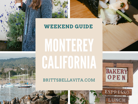 Weekend Travel Guide to Monterey Bay: Hotels + Fun Things to Do