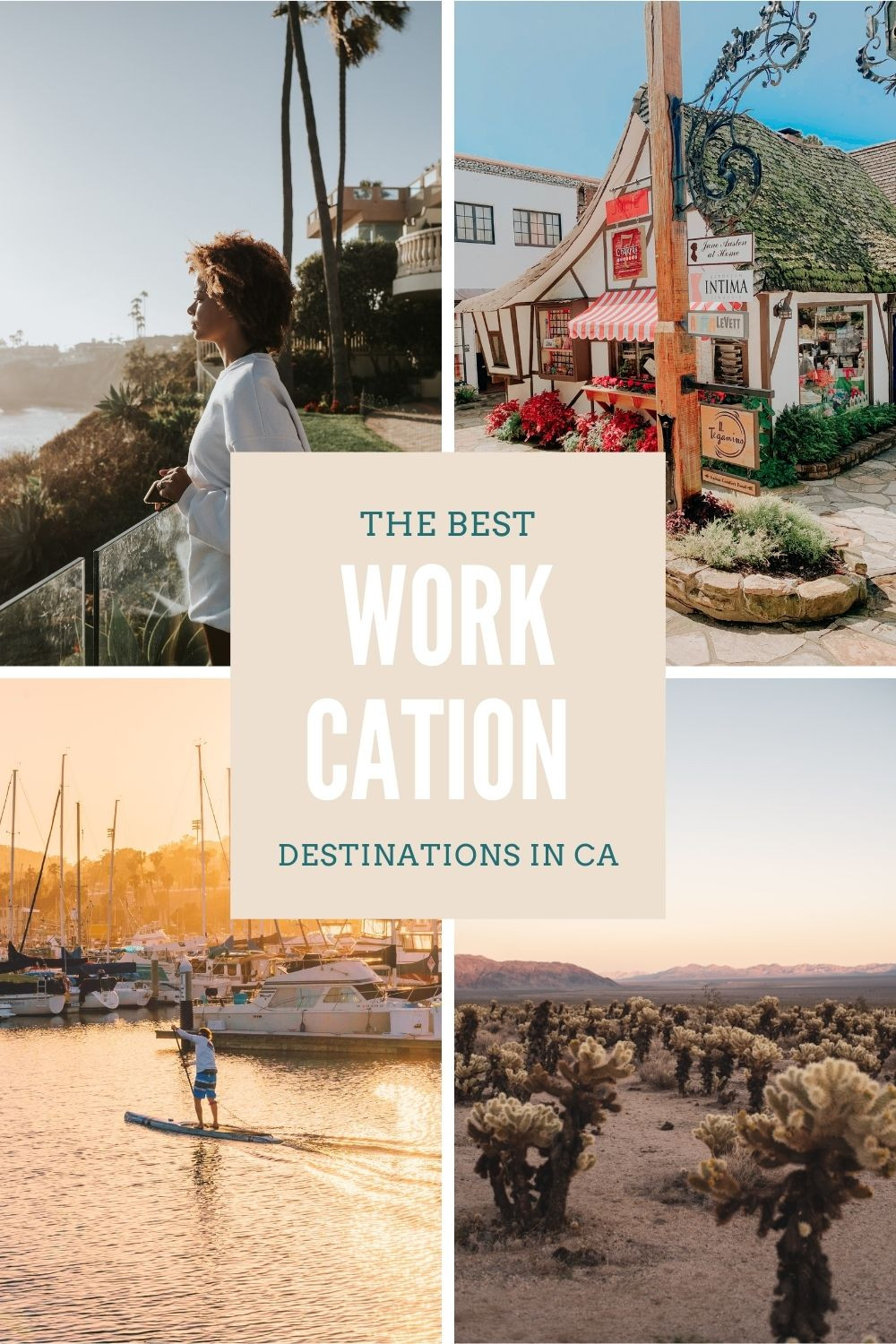 The Best Workcation Destinations in California