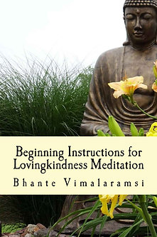 Beginning Instructions for Lovingkindness Meditation