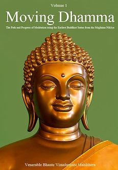 Moving Dhamma - Talks by Bhante Vimalaramsi