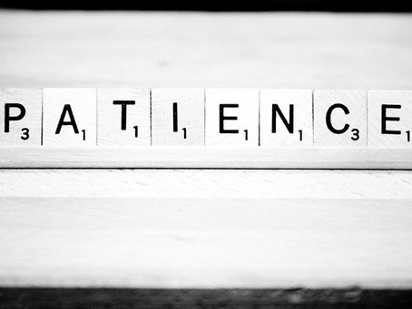 Patience is the Key