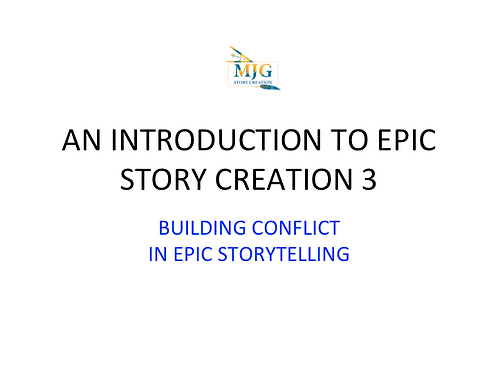 BUILDING CONFLICT IN EPIC STORYTELLING