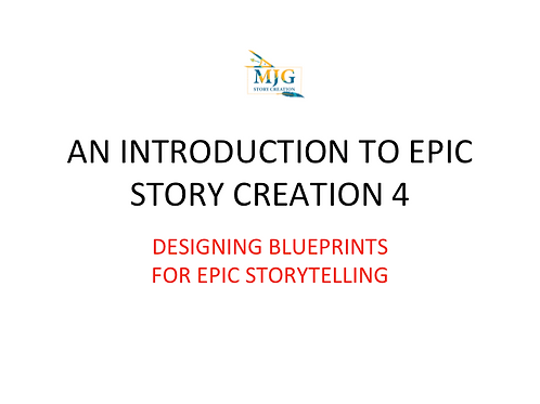 DESIGNING BLUEPRINTS FOR EPIC STORYTELLING
