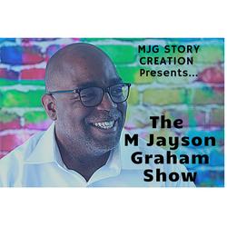 The M Jayson Graham Show