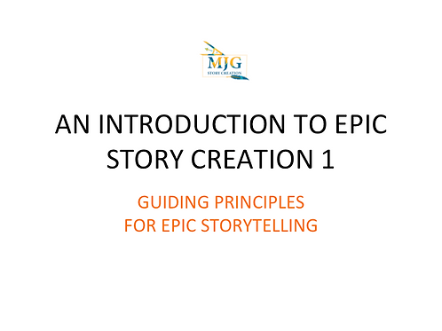 GUIDING PRINCIPLES FOR EPIC STORYTELLING