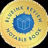 BlueInk Reviews NotableBookSeal_rgb.png