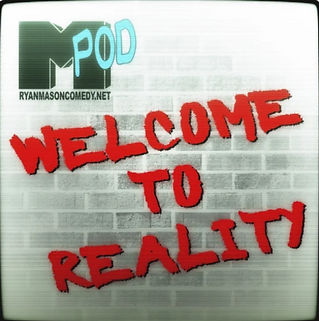 welcome to reality pod art.png