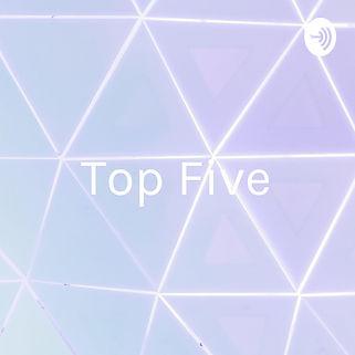 top five podcast.jpeg