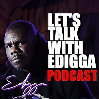 LET'S TALK WITH EDIGGA PODCAST - Pod Art.png
