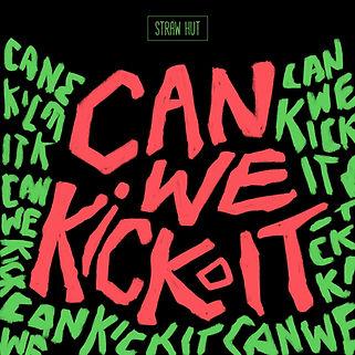 Can We Kick It Podcast Art.jpeg