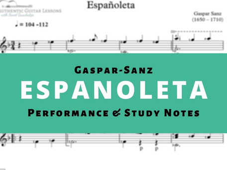 Study Notes and Classical Guitar Lesson For Españoleta by Gaspar Sanz