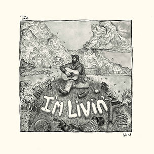 Tom West - I'm Livin' Album Art 7 .jpeg