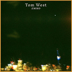 Tom West Emiko Single Art NEW JPG 3K.jpg